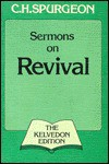 C.H. Spurgeon's Sermons on Revival - Charles H. Spurgeon