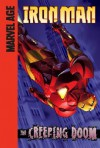 Iron Man (Marvel Age): The Creeping Doom - Fred Van Lente, Ronan Cliquet