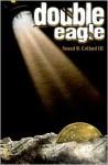 Double Eagle - Sneed B. Collard III