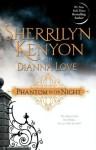 Phantom in the Night (B.A.D. Series, #2) - Sherrilyn Kenyon, Dianna Love