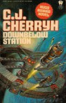 Downbelow Station - C.J. Cherryh