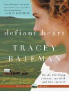 Defiant Heart (Westward Hearts) - Tracey Bateman
