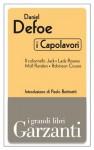 I capolavori (Il colonnello Jack - Lady Roxana - Moll Flanders - Robinson Crusoe) (Garzanti Grandi Libri - I capolavori) (Italian Edition) - Nemi D'Agostino, Daniel Defoe