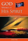 God Speaks by His Spirit to the Coming Storm - Anthony Alan