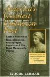 America's Greatest Unknown Poet: Lorine Niedecker Reminiscences, Photographs, Letters and Her Most Memorable Poems - John Lehman, R. Virgil Ellis