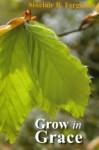 Grow in Grace - Sinclair B. Ferguson