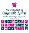 The Little Book of Olympic Spirit - Iain Spragg, Adrian Clarke