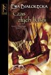 Czas złych baśni - Ewa Białołęcka