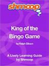King of the Bingo Game: Shmoop Learning Guide - Shmoop