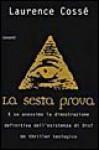 La sesta prova - Laurence Cossé, Cosimo Ortesta