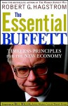 The Essential Buffett: Timeless Principles for the New Economy - Robert G. Hagstrom, Bill Miller