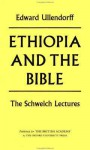 Ethiopia and the Bible - Edward Ullendorff