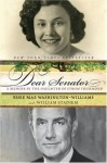 Dear Senator: A Memoir by the Daughter of Strom Thurmond - Essie Mae Washington-Williams, William Stadiem