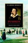 The Cambridge Companion to Pushkin - Andrew Kahn