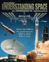 Lsc Understanding Space - Jerry Jon Sellers, Wiley J. Larson, Robert B. Giffen, William J. Astore