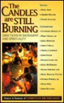 The Candles Are Still Burning: Directions in Sacrament and Spirituality - Mary Grey