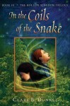 In the Coils of the Snake - Clare B. Dunkle