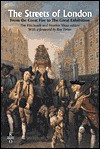 The Streets of London: From the Great Fire to the Great Exhibition - Tim Hitchcock