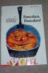 Pancakes, Pancakes - Eric Carle