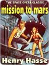 Mission to Mars [Chronicles of the Six Worlds] - Henry Hasse