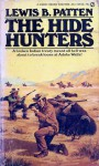 The Hide Hunters - Lewis B. Patten