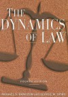 The Dynamics of Law - Michael S. Hamilton, George W. Spiro