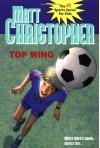 Top Wing - Matt Christopher, Marcy Dunn Ramsey