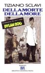 Dellamorte Dellamore - Tiziano Sclavi