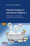 Tutorium Analysis 2 Und Lineare Algebra 2: Mathematik Von Studenten Für Studenten Erklärt Und Kommentiert (German Edition) - Florian Modler, Martin Kreh