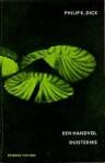 Een handvol duisternis - Philip K. Dick, Henk Bouwman, A. C. Prins