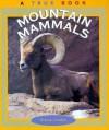 Mountain Mammals - Elaine Landau