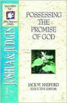 The Spirit-Filled Life Bible Discovery Series: B3-Possessing the Promise of God - Jack Hayford, Mark Wilson