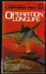 Operation Longlife - E. Hoffmann Price