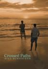 Crossed Paths - Bill Schneider