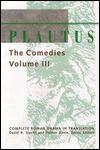 Plautus: The Comedies - Plautus, David R. Slavitt, Smith Palmer Bovie