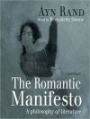 The Romantic Manifesto: A Philosophy of Literature (MP3 Book) - Ayn Rand, Bernadette Dunne