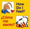 How Do I Feel? / Como me siento? (Good Beginnings) - Editors of the American Heritage Dictionaries, Pamela Zagarenski