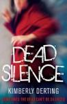Dead Silence - Kimberly Derting