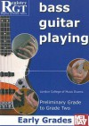 Bass Guitar Playing: Early Grades: Preliminary Grade to Grade Two - Alan J. Brown
