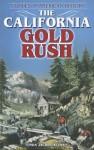 The California Gold Rush - Linda Jacobs Altman