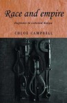 Race and Empire: Eugenics in Colonial Kenya - Chloe Campbell