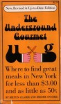 The Underground Gourmet - Milton Glaser, Jerome Snyder