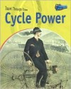 Cycle Power: Two-Wheeled Travel Past and Present - Jane Shuter, Shuter