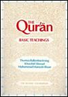 The Qur'an: Basic Teachings - Anonymous, T.B. Irving, Khurshid Ahmad