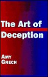 The Art of Deception - Amy Grech