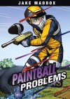 Paintball Problems (Jake Maddox) - Jake Maddox, Aburtov
