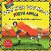 Soccer World: South Africa: Explore the World Through Soccer - Ethan Zohn, David Rosenberg, Shawn Braley