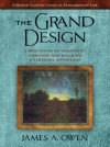 The Grand Design: A Meditation on Creativity, Ambition, and Building a Personal Mythology - James A. Owen