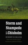 Storm and Stampede on the Chisholm - Hubert E. Collins, Robert R. Dykstra, Hamlin Garland