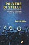 Polvere di stelle - John Gribbin, Libero Sosio